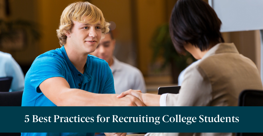 """A student at a career fair with text reading, """"5 Best Practices for Recruiting College Students"""""""