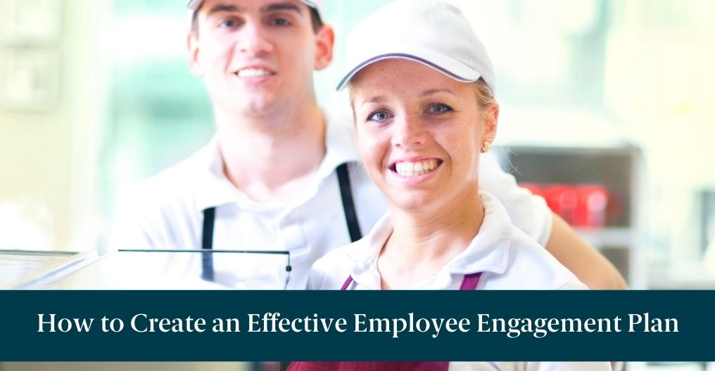 """Restaurant workers and text reading """"How to Create an Effective Employee Engagement Plan"""""""