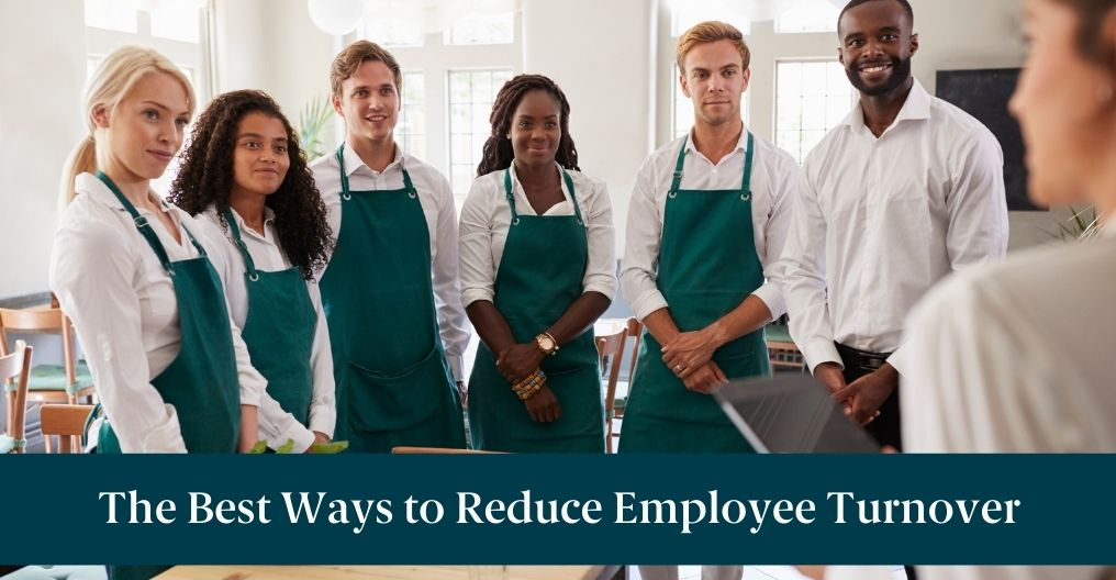 """A team of employees with text reading """"The Best Ways to Reduce Employee Turnover"""""""