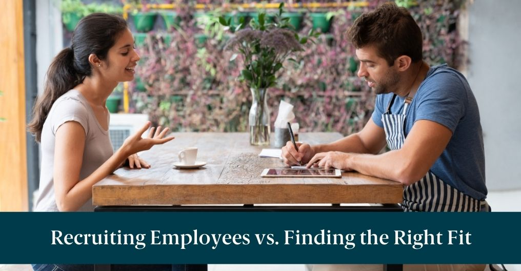 "A man and woman in an interview and text reading ""Recruiting Employees vs. Finding the Right Fit"""
