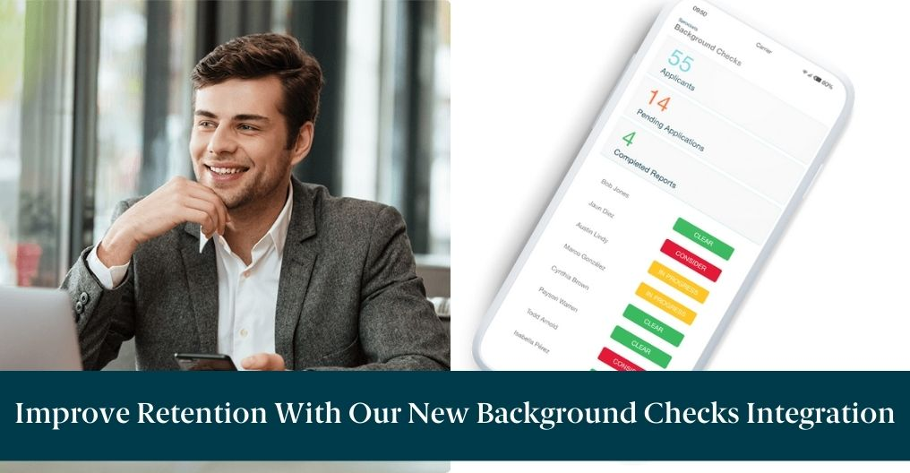 """A happy man on his phone with text reading """"Improve Retention With Our New Background Checks Integration"""""""