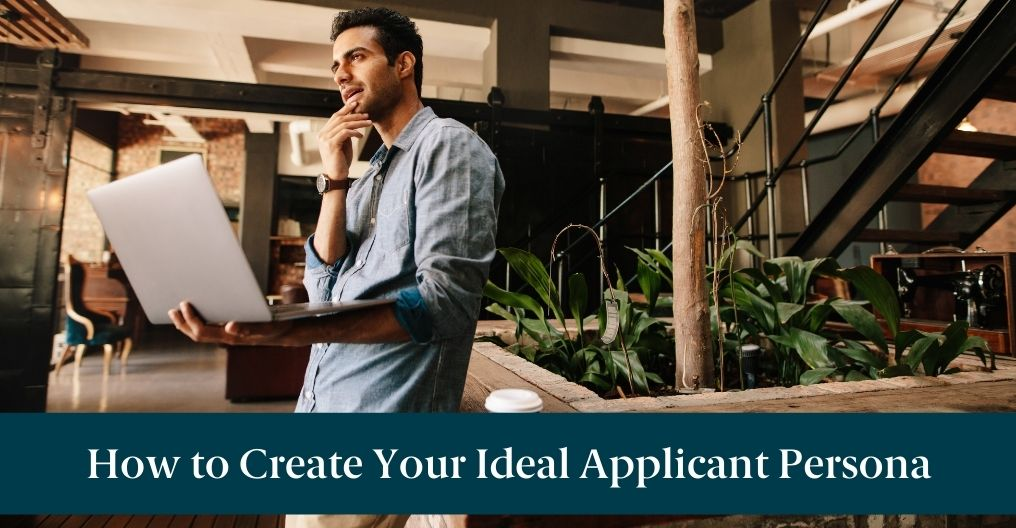 """A man on his laptop with text reading """"How to Create Your Ideal Applicant Persona"""""""