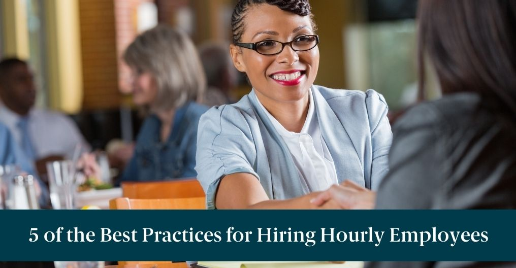 """Two women shaking hands with text reading """"5 of the Best Practices for Hiring Hourly Employees"""""""