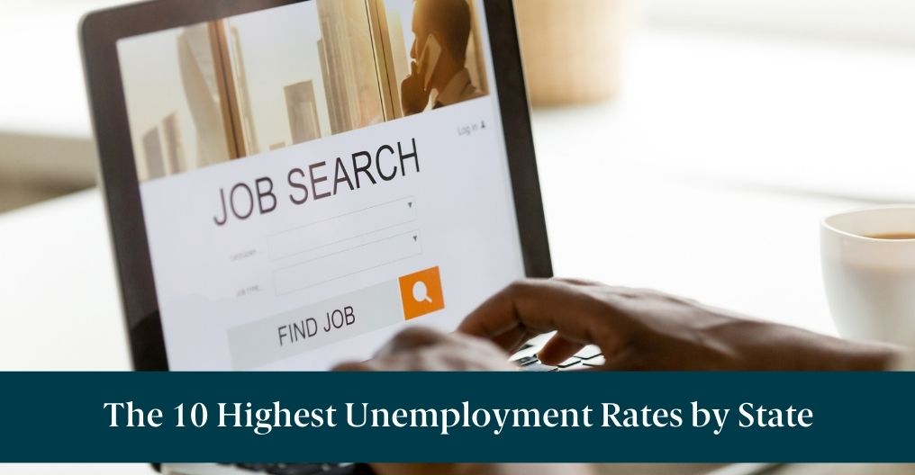 """Someone doing a job search on a laptop with text reading """"The 10 Highest Unemployment Rates by State"""""""