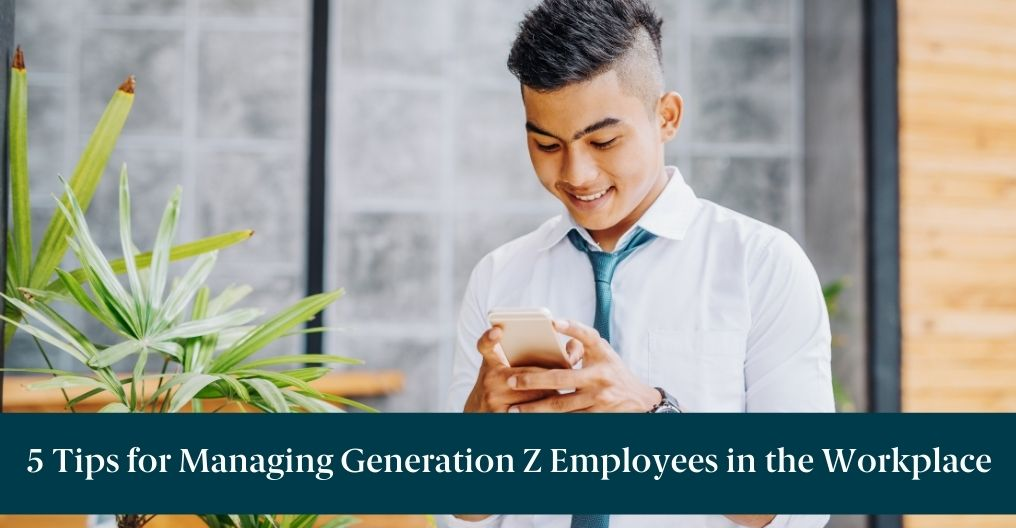 """A Gen Z worker on his phone with text reading """"5 Tips for Managing Generation Z Employees in the Workplace"""""""