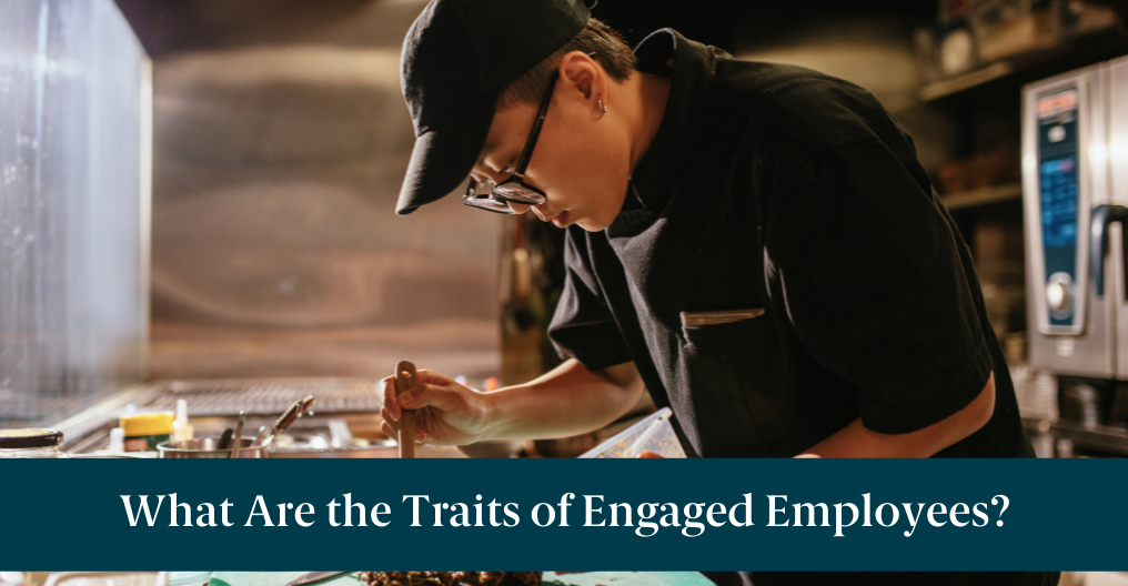 """A restaurant worker and text reading, """"What Are the Traits of Engaged Employees?"""""""