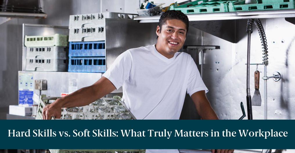"""A man washing dishes with text reading, """"Hard Skills vs. Soft Skills: What Truly Matters in the Workplace"""""""